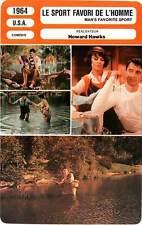 FICHE CINEMA : LE SPORT FAVORI DE L'HOMME Hudson,Hawks 1964 Man's Favorite Sport