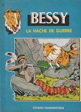 BD - Bessy- La hache de guerre- N°35 - EO  -TBE- Vandersteen