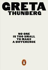 No One Is Too Small to Make a Difference by Greta Thunberg 9780141991740