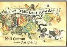 The Dangerous Alphabet by Neil Gaiman stated 1st signed by Grimly
