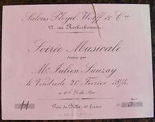 Billet Salle PLEYEL Wolff & Cie, soirée musicale, Mr Julien Sauzay, fevrier 1874