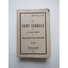 Le Saint Évangile de N.-S. Jésus-Christ et les Actes des Apôtres, Edition dite d