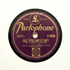 """JACK SIMPSON SEXTET """"What D'Yer Think Of That?"""" PARLOPHONE F-2250 [78 RPM]"""