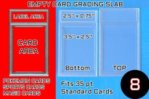 **8** Empty Graded Card Slab/Case - Unsealed **8**