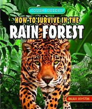 How to Survive in the Rain Forest (Tough Guides)-ExLibrary