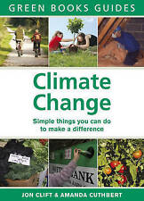 Amanda Cuthbert, Jon Clift, Climate Change: Positive things YOU can do: Simple T
