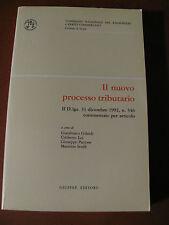IL NUOVO PROCESSO TRIBUTARIO D.Lgs. 31 dic.1992 n.546- VVAA.-Giuffrè