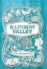 NEW Rainbow Valley (An Anne of Green Gables Novel) by L. M. Montgomery