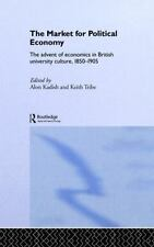 The Market for Political Economy : The Advent of Economics in British...