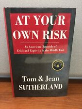 At Your Own Risk... Sutherland, Signed By Authors
