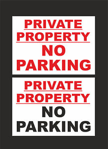 Private Property No Parking Sign - 2 Designs - All Sizes & Materials