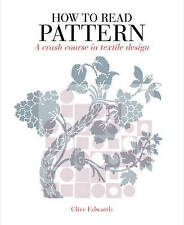 How to Read Pattern: A Crash Course in Textile Design, 1408109433, New Book