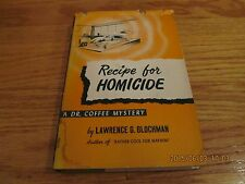 1952 RECIPE FOR HOMICIDE Lawrence G Blochman DR COFFEE MYSTERY HC/DJ/BCE