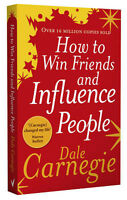 How to Win Friends and Influence People | Dale Carnegie