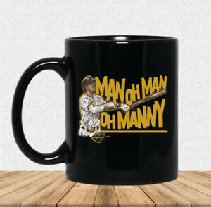 Man Oh Man Oh Manny Machado Coffee Mug