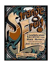 Strange Fruit Volume 1: Uncelebrated Narratives from Black Hist... Free Shipping