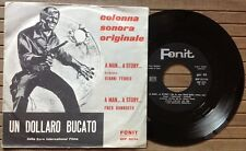 """GIANNI FERRIO - FRED BONGUSTO / UN DOLLARO BUCATO (colonna sonora) - 7"""" (1965)"""