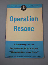 "OPERATION RESCUE 1950s Summary of Government White Paper ""Houses - Next Steps"""
