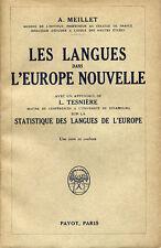 A. MEILLET / APPENDICE DE LUCIEN TESNIERE, LES LANGUES DANS L'EUROPE NOUVELLE