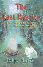 The Last Bastion (Paperback or Softback)