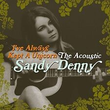 Sandy Denny I've Always Kept a Unicorn The Acoustic 2016 2 CD Set 40 Tracks