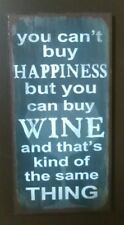 You Can't Buy Happiness But You Can Buy Wine... -Quality Metal Fridge Magnet