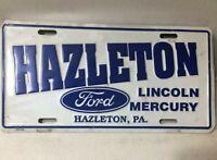 VINTAGE CAR DEALER LICENSE PLATE - HAZELTON PA FORD LINCOLN MERCURY - METAL