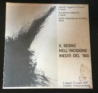 Il segno nell'incisione: inediti del '900 - Walter Zarroli,  De Luca Editore - P