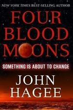 Four Blood Moons Something Is About to Change John Hagee Paperback Religion Book