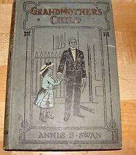 Grandmother's Child  1913 by Annie Swan