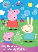 Peppa Pig Big Bubbles and Muddy Puddles by Parragon Books Ltd (2016, Paperback)