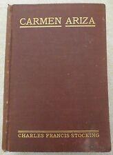 Carmen Ariza by Charles Francis Stocking 1920 HC