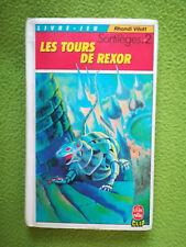 LDVELH - LES TOURS DE REXOR - SORTILEGE #2 - Un livre dont vous êtes le héro