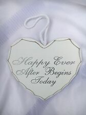 "WEDDING DAY HEART SHAPE PLAQUE White-""happy ever after begins today""14cmx14cm"