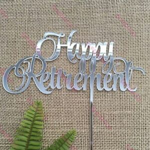 Happy Retirement Acrylic Silver Mirror Party Cake Topper
