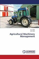 Agricultural Machinery Management by Bello R S and Bello M B (2015, Paperback)