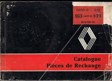 REVUE TECHNIQUE CATALOGUE PIECES DE RECHANGE RENAULT SG3 A PARTIR DU 1-73  2/3