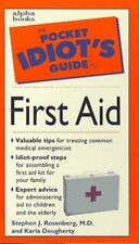 Pocket Idiots Guide to First Aid (Pocket Idiots