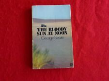The Bloody Sun At Noon By George Beare (1971)