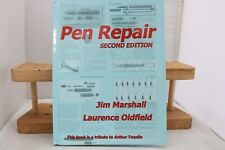 Pen Repair Second Edition, Jim Marshall & Laurence Oldfield
