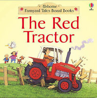 The Red Tractor (Farmyard Tales Board Books), Heather Amery, Stephen Cartwright