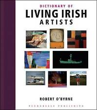 NEW Dictionary of Living Irish Artists by Robert O'Byrne