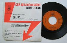 """7"""" BLUE JEANS-BO BO/vieni andiamo a sognare-VG + + CBS fulmine Information"""