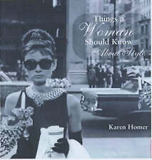 Things a Woman Should Know About Style, Karen Homer | Hardcover Book | Very Good