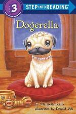 Dogerella (Step into Reading) by Boelts, Maribeth