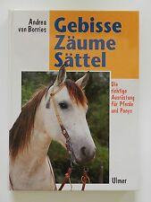 Gebisse Zäume Sättel Andrea von Borries die richtige Ausrüstung für Pferde Ponys