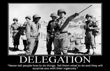 WW2 Picture Photo General George Patton quote about delegation 2163