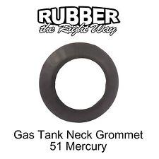 1951 Mercury Gas Tank Neck Grommet