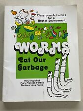 Worms Eat Our Garbage: Classroom Activities for a Better Environment appelhof