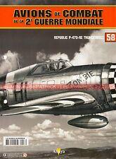 AVIONS DE COMBAT 58 WW2 REPUBLIC P-47D-RE Thunderbolt 56th Pursuit Group JOHNSON
